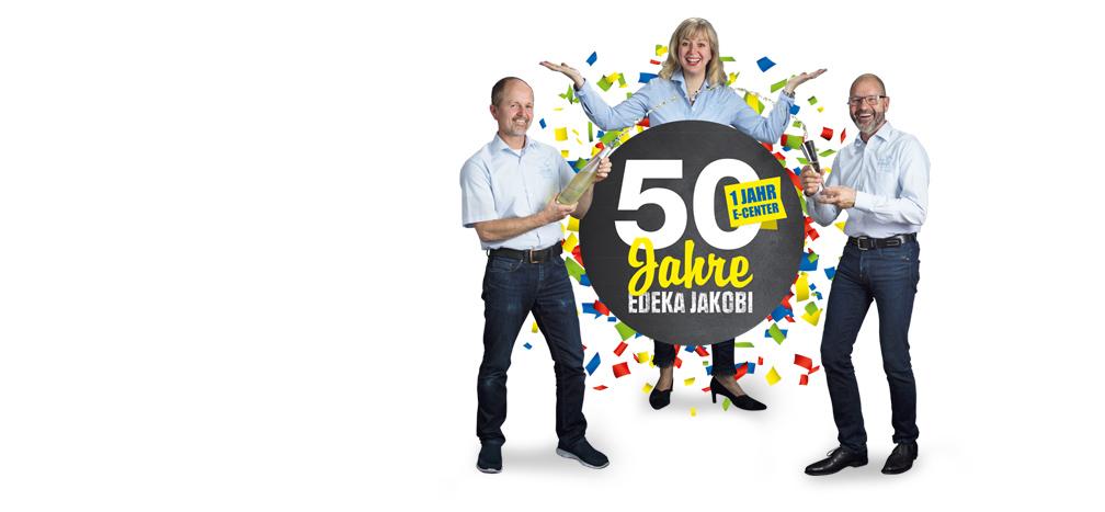 WOW! 50 Jahre Edeka Jakobi Knaller-Geburtstagswochen