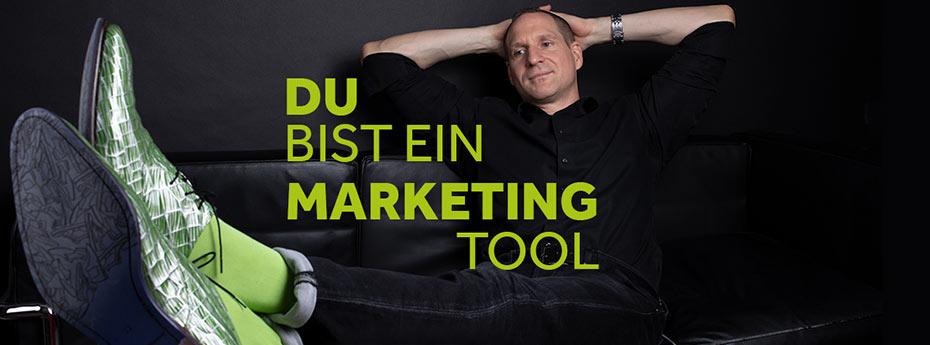 Tom: Du bist ein Marketing-Tool